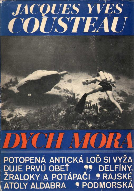 Cousteau Yves Jacques - Dych mora