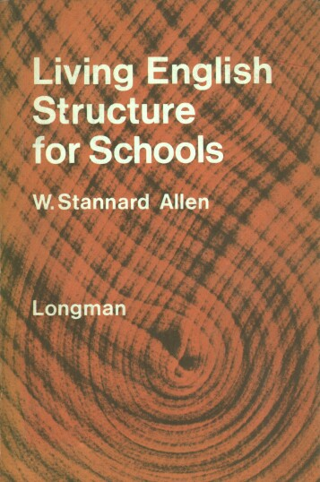 Allen Stannard W. - Living English Structure for Schools