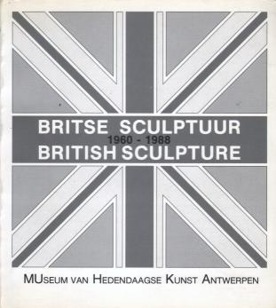 Kolektív - Britse Sculptuur - British Sculpture 1960-1988