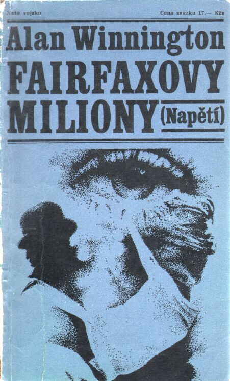 Winnington Alan - Fairfaxovy miliony