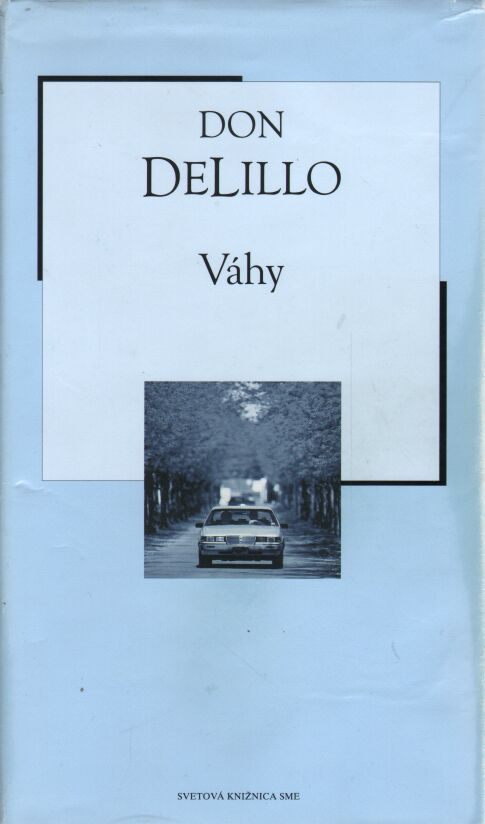 Delillo Don - Váhy