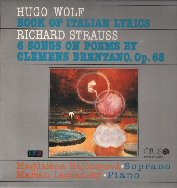 Hugo Wolf - Richard Strauss - Book of Italian Lyrics - 6 Songs on Poems by Clemens Brentano