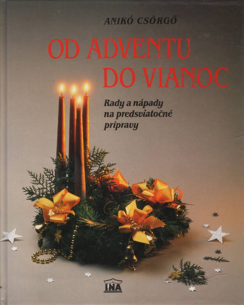 Csörgő Anikó - Od adventu do vianoc