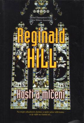 Hill Reginald - Kosti a mlčení