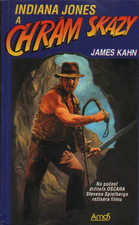 Kahn James - Indiana Jones a Chrám skazy