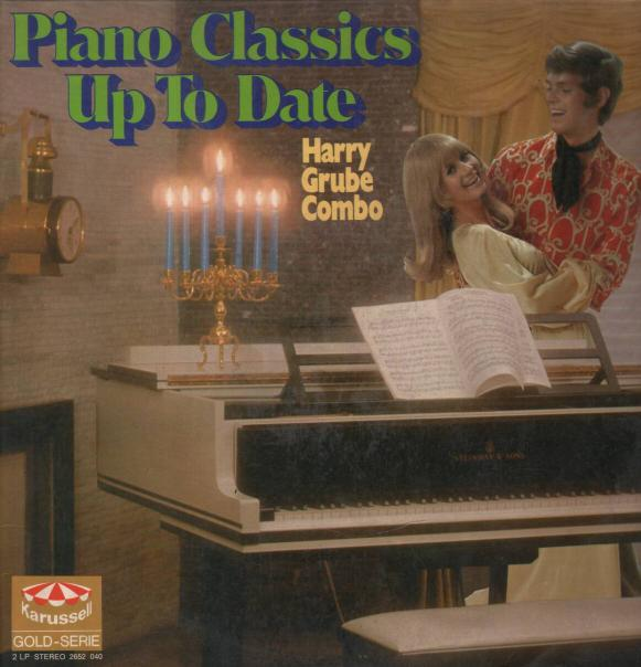 Harry Grube - Piano Classics Up To Date
