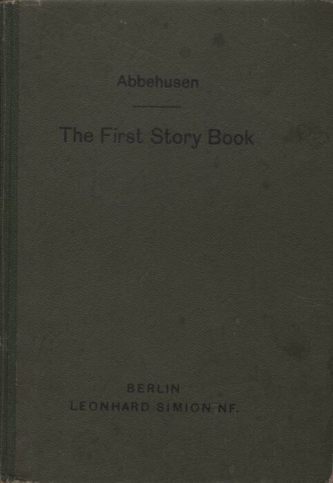Abbehusen H.C. - The First Story-Book