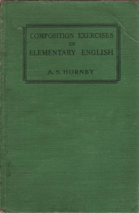 Hornby S.A. - Composition exercises in elementary english