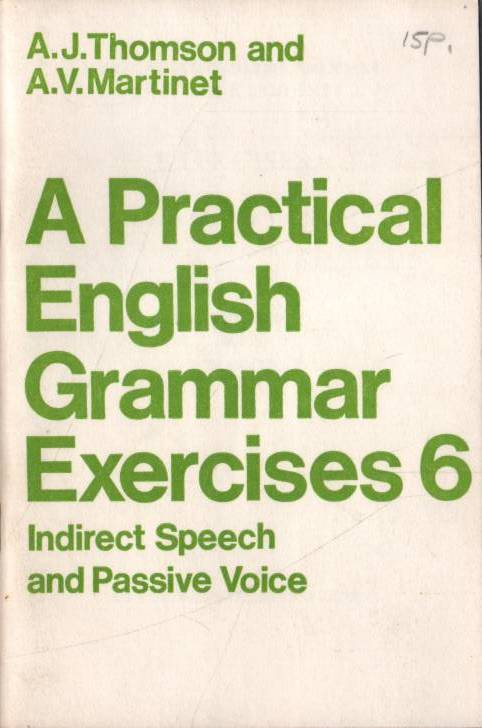 Thomson J.A. - Martinet V.A. - A Practical English Grammar