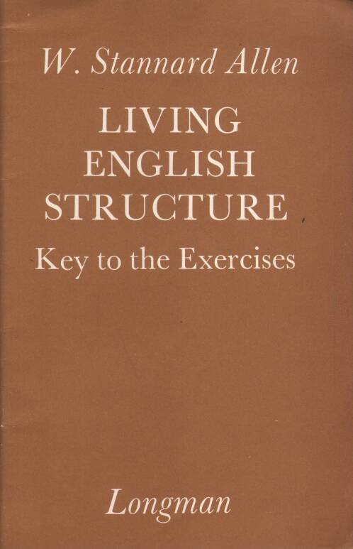 Allen Stannard W. - Living English Structure