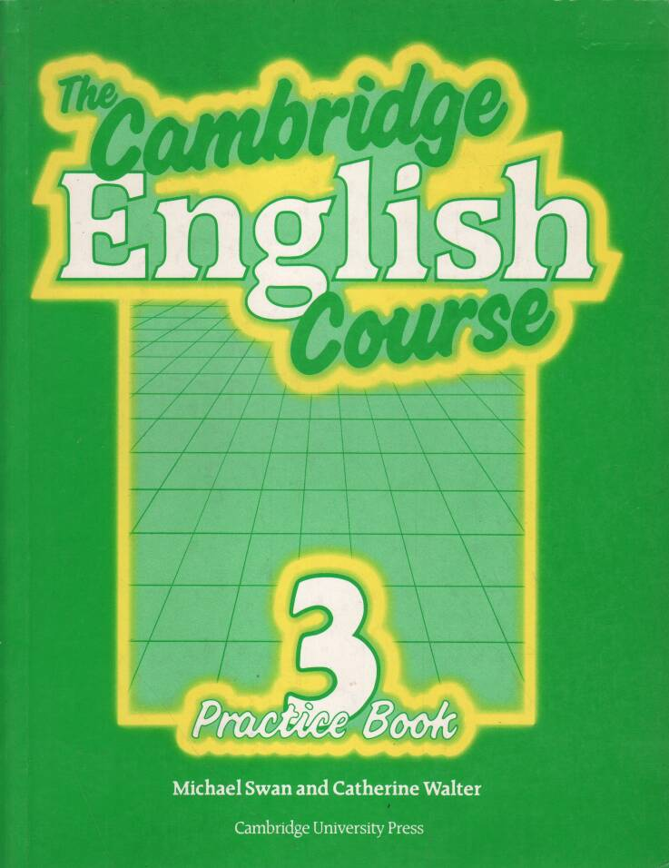 Swan Michael - Walter Catherine - The Cambridge English Course 3