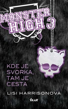 Lisi Harrisonová - Monster High 3 - Kde je svorka, tam je cesta