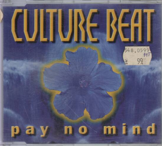 Culture Beat - Pay no mind
