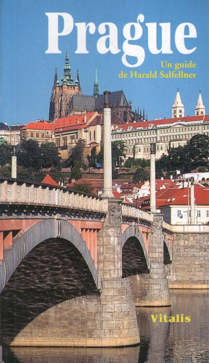 Salfellner Harald - Prague : Un guide
