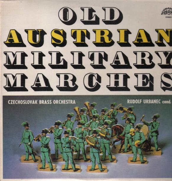 Czechoslovak Brass Orchestra - Old Austrian Military Marches