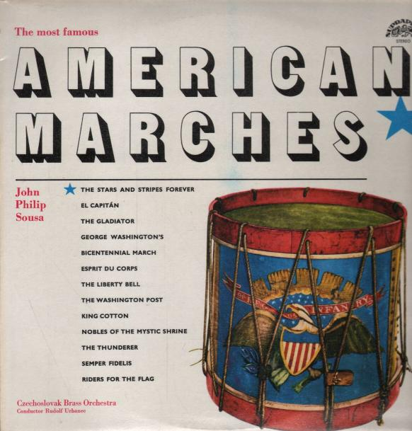 Czechoslovak Brass Orchestra - The most famous American marches