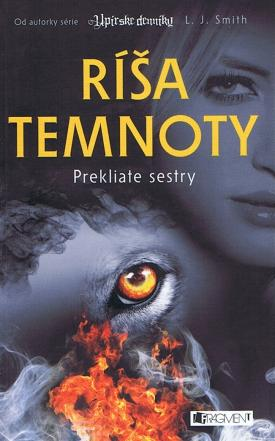L.J Smith - Ríša temnoty 2 – Prekliate sestry