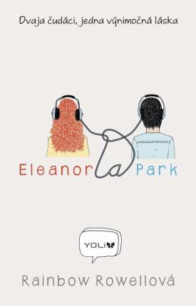 Rainbow Rowellová - Eleanor a Park
