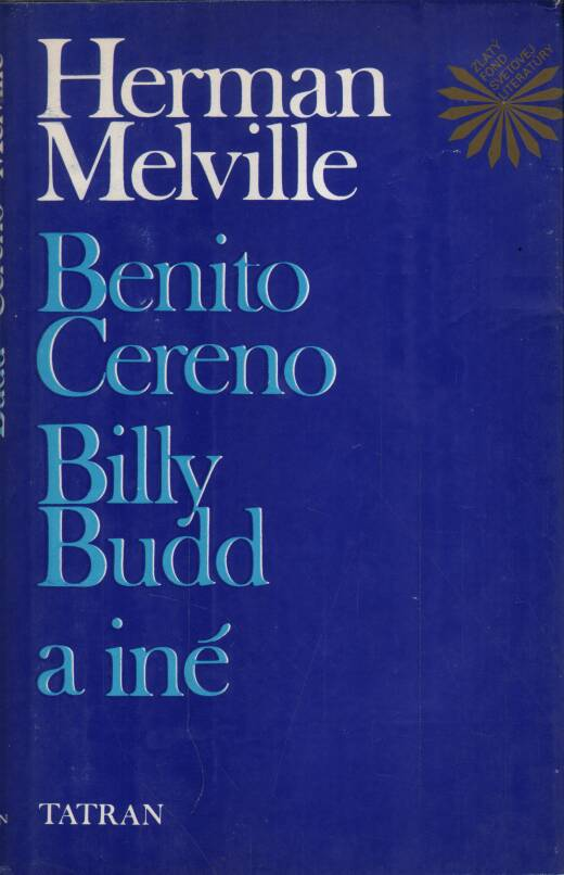 Melville Herman - Benito Cereno - Billy Budd a iné