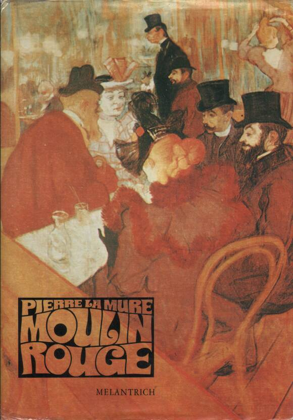 Mure la Pierre - Moulin Rouge