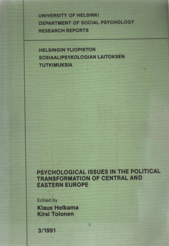 Helkama Kalus - Tolonen Kirsi - Psychological issues in the political transformation of central and eastern Europe