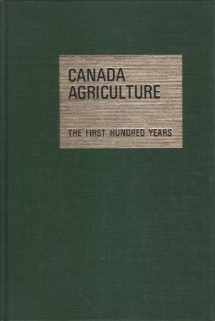 Neuvedený - Canada agriculture - The first hundred years