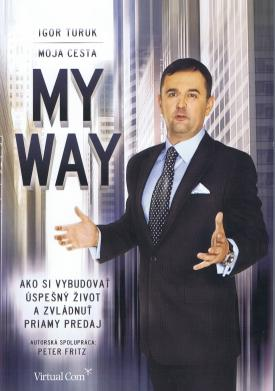 Ivan Turuk - My Way / Moja cesta