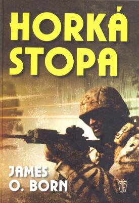 James O. Born - Horká stopa