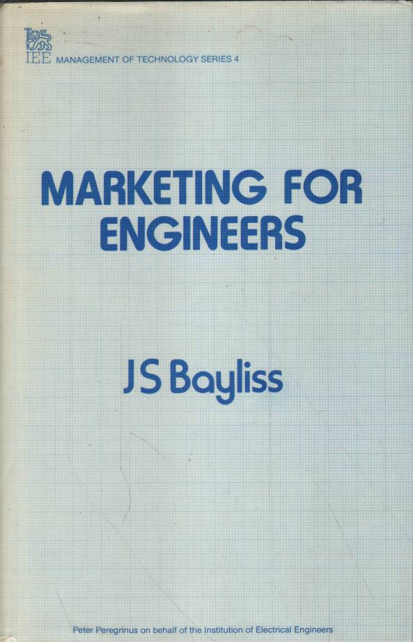 Bayliss S.J. - Marketing for Engineers