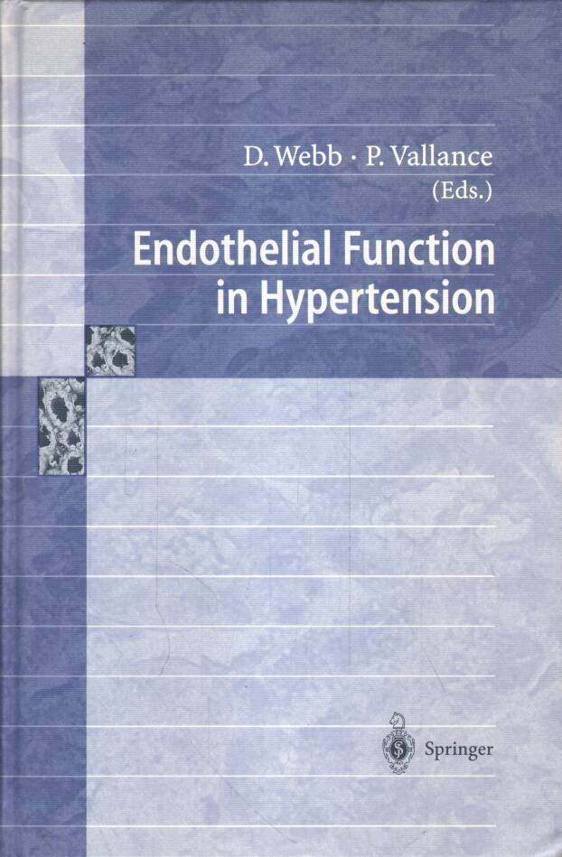 Webb D. - Vallance P. - Endothelial Function in Hypertension