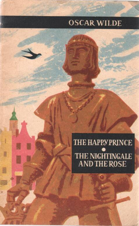 Wilde Oscar - The happy prince - The nightingale and the rose