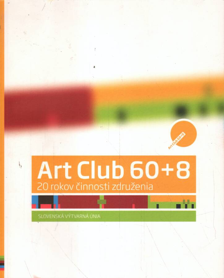 Kolektív - Art Club 60+8