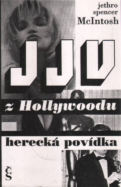 McIntosh Jethro Spencer - JJV z Hollywoodu - Herecká povídka