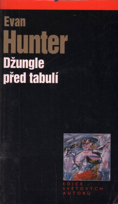 Hunter Evan - Džungle před tabulí