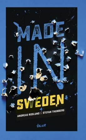 Andreas Roslund, Stefan Thunberg - Made in Sweden