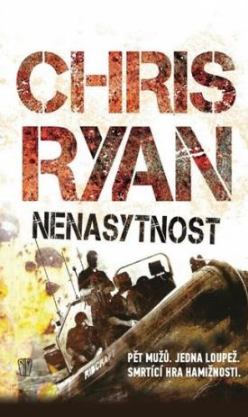 Chris Ryan - Nenasytnost